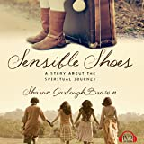 Sensible Shoes: A Story About the Spiritual Journey