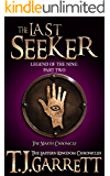 The Last Seeker: (The Legend of the Nine: Part Two) (The Eastern Kingdom Chronicles Book 9)