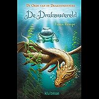 De Drakenwereld (De orde van de drakenmenners Book 3)