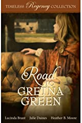 Road to Gretna Green (Timeless Regency Collection Book 10) Kindle Edition