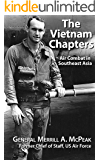 The Vietnam Chapters: Air Combat in Southeast Asia
