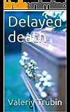 Delayed death