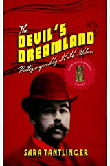 The Devil's Dreamland: Poetry Inspired by H.H. Holmes Kindle Edition