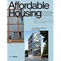Affordable Housing: Cost-effective Models for the Future (DETAIL
