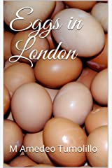 Eggs in London Kindle Edition