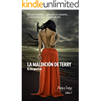 Romántica: La Maldición de Terry - El Despertar  Vol.I: (Novela Romántica Erótica)