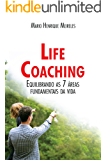 Livro Life Coaching: Equilibrando as 7 áreas fundamentais da vida