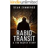 Rabid Transit: A Tim Reaper Story