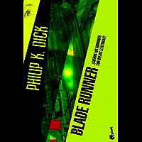 Blade Runner: ¿Sueñan los androides con ovejas eléctricas?