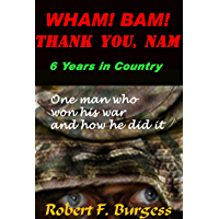 WHAM! BAM! THANK YOU, NAM
