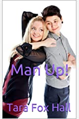 Man Up! (Grow A Pair Series Book 2) Kindle Edition