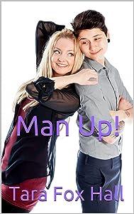 Man Up! (Grow A Pair Series Book 2)