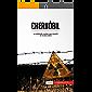 Chernóbil: La catástrofe nuclear que impactó al mundo entero (Historia)