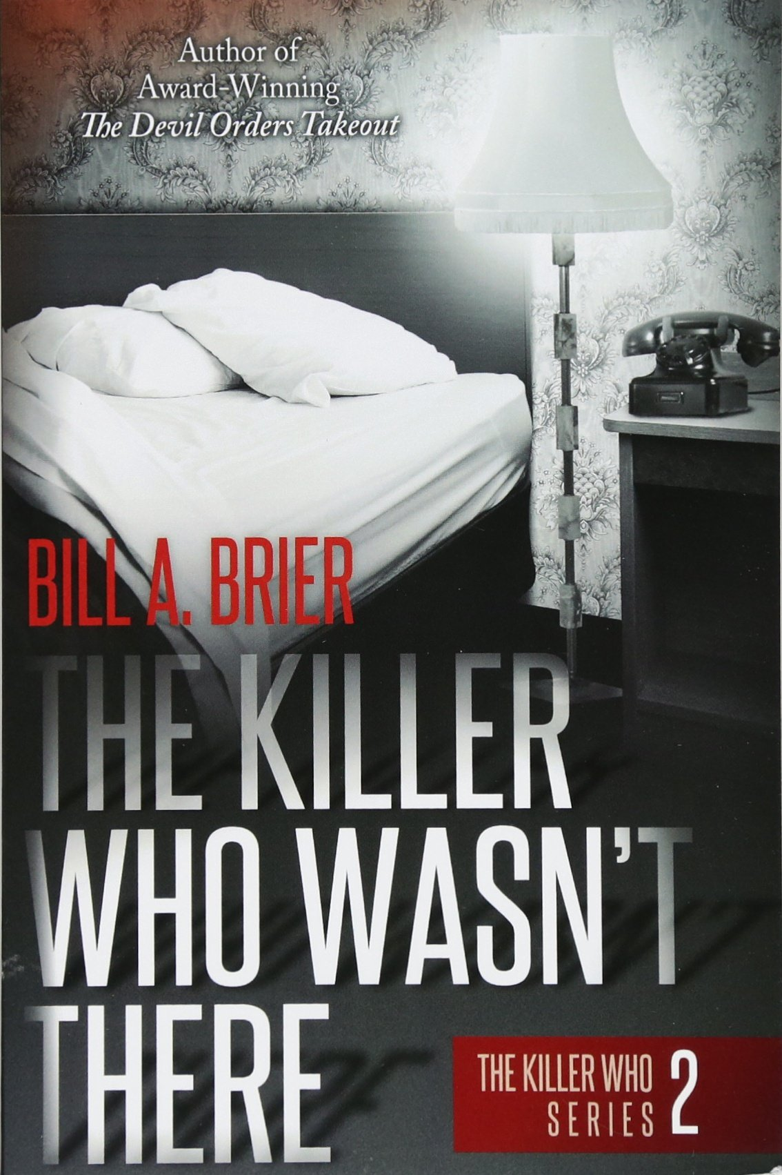 Read Online The Killer Who Wasn't There: The Killer Who Series Book 2 PDF ePub book