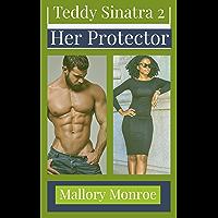 Teddy Sinatra 2: Her Protector