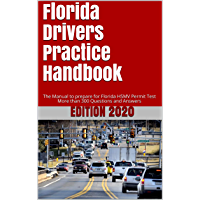 Florida Drivers Practice Handbook: The Manual to prepare for Florida HSMV Permit Test - More than 300 Questions and Answers