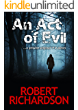 An Act of Evil (Augustus Maltravers Mystery Book 1)