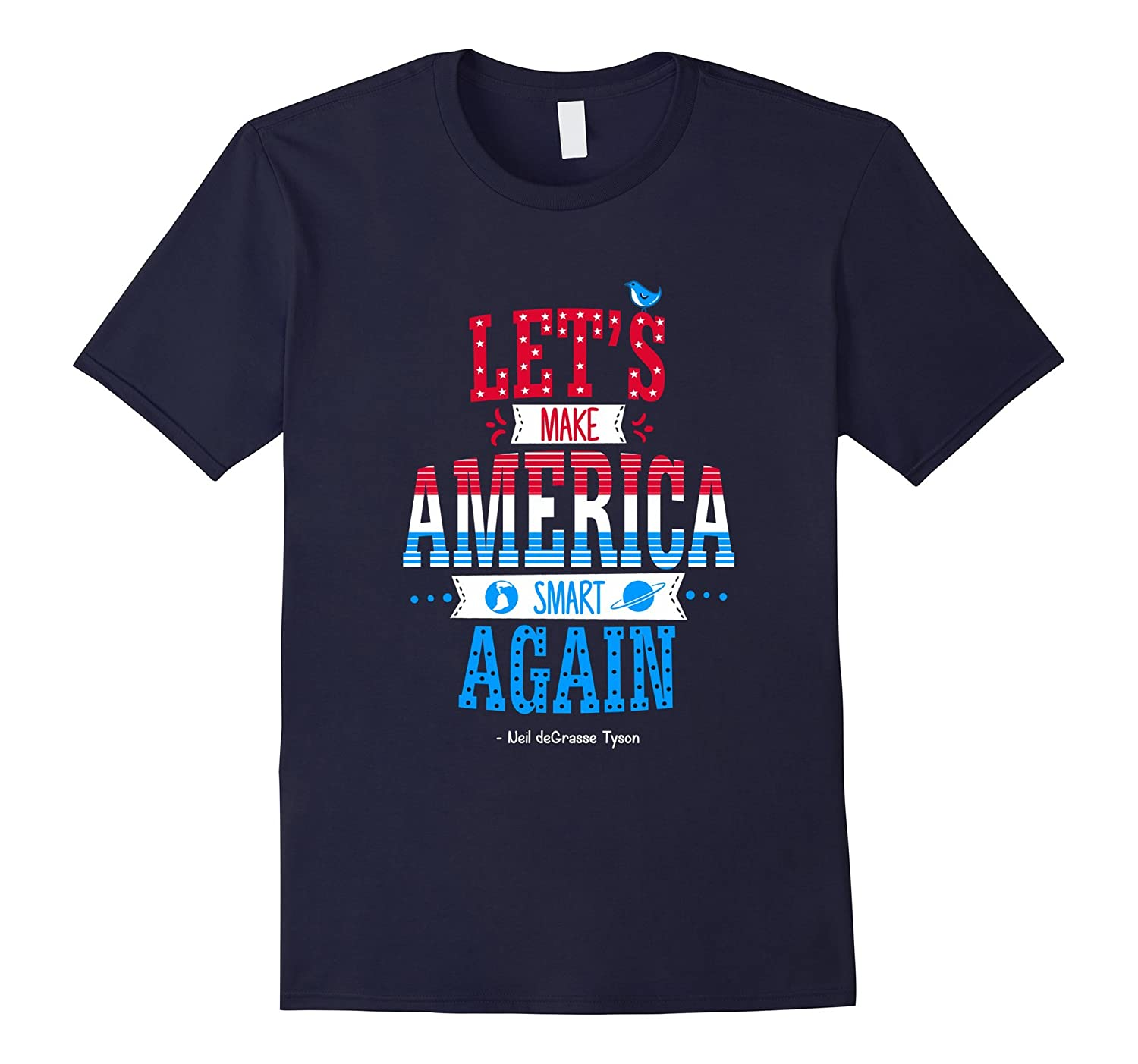 Neil deGrasse Tyson Make America Smart Again T-Shirt-Vaci