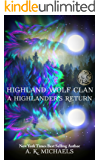 Highland Wolf Clan, Book 5, A Highlander's Return