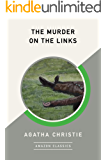 The Murder on the Links (AmazonClassics Edition) (Hercule Poirot Book 2)