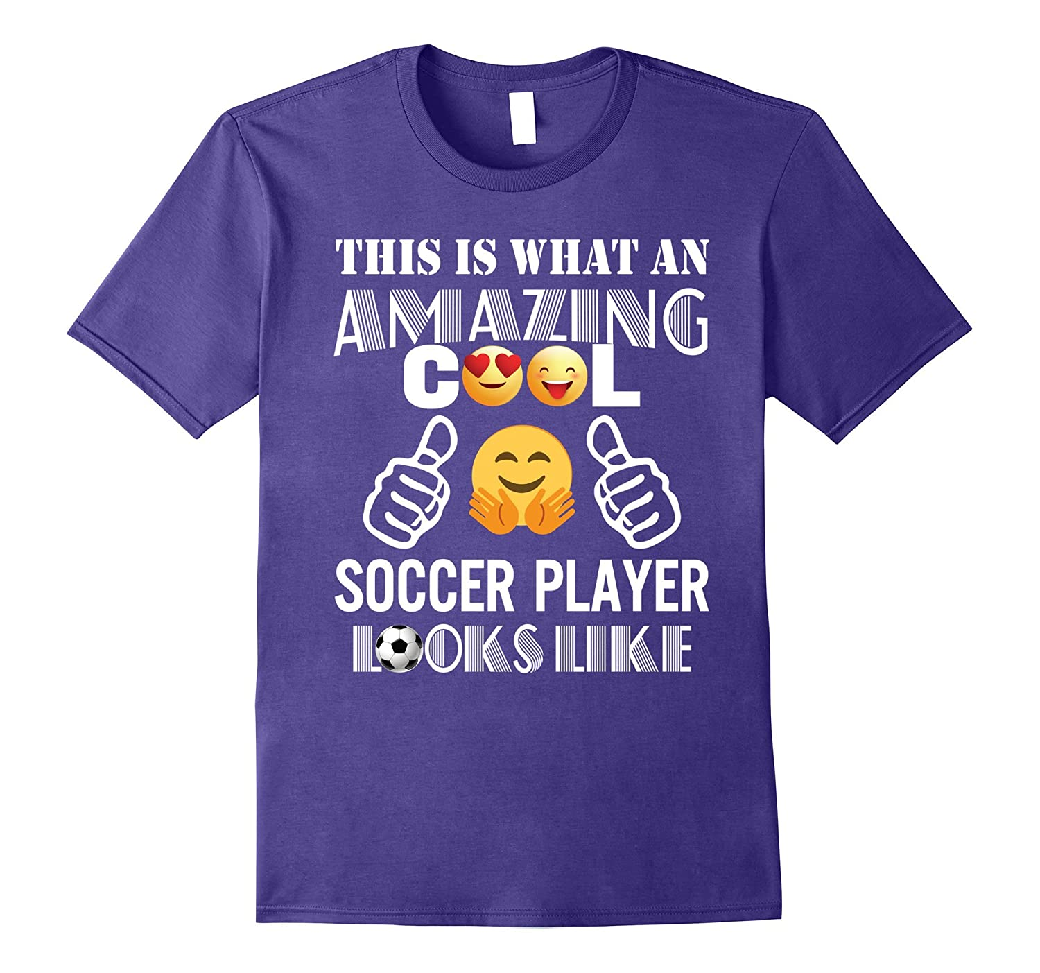 Amazing Cool Soccer Player Looks Like T-Shirt Gift-TH