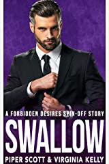 Swallow: A Forbidden Desires Spin-Off Story Kindle Edition