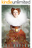 Snow White's Not-So-Evil Stepmother (Grimmer Fairy Tales Book 4)