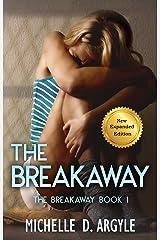 The Breakaway Kindle Edition
