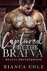 Captured by the Bratva: A Dark Mafia Romance (Bratva Brotherhood) Kindle Edition