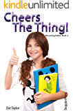Cheer's the Thing: Becoming Robin Book 3 (English Edition)