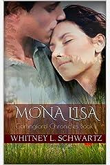 Mona Lisa: Carlingford Chronicles Book 1 Kindle Edition