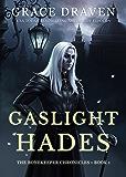 Gaslight Hades (The Bonekeeper Chronicles Book 1)