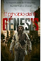 Génesis: El principio del fin. Libro 2 (Spanish Edition) Kindle Edition