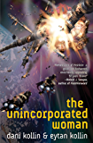 The Unincorporated Woman (The Unincorporated Man Book 3)