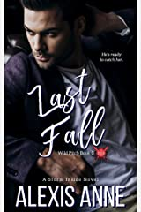 Last Fall: A Storm Inside Novel (The Wild Pitch Series Book 3) Kindle Edition