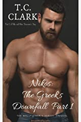 Nikos: The Greek's Downfall: Part 1 (BWWM) Bonus Story (The Wallflower's Series Book 8) Kindle Edition