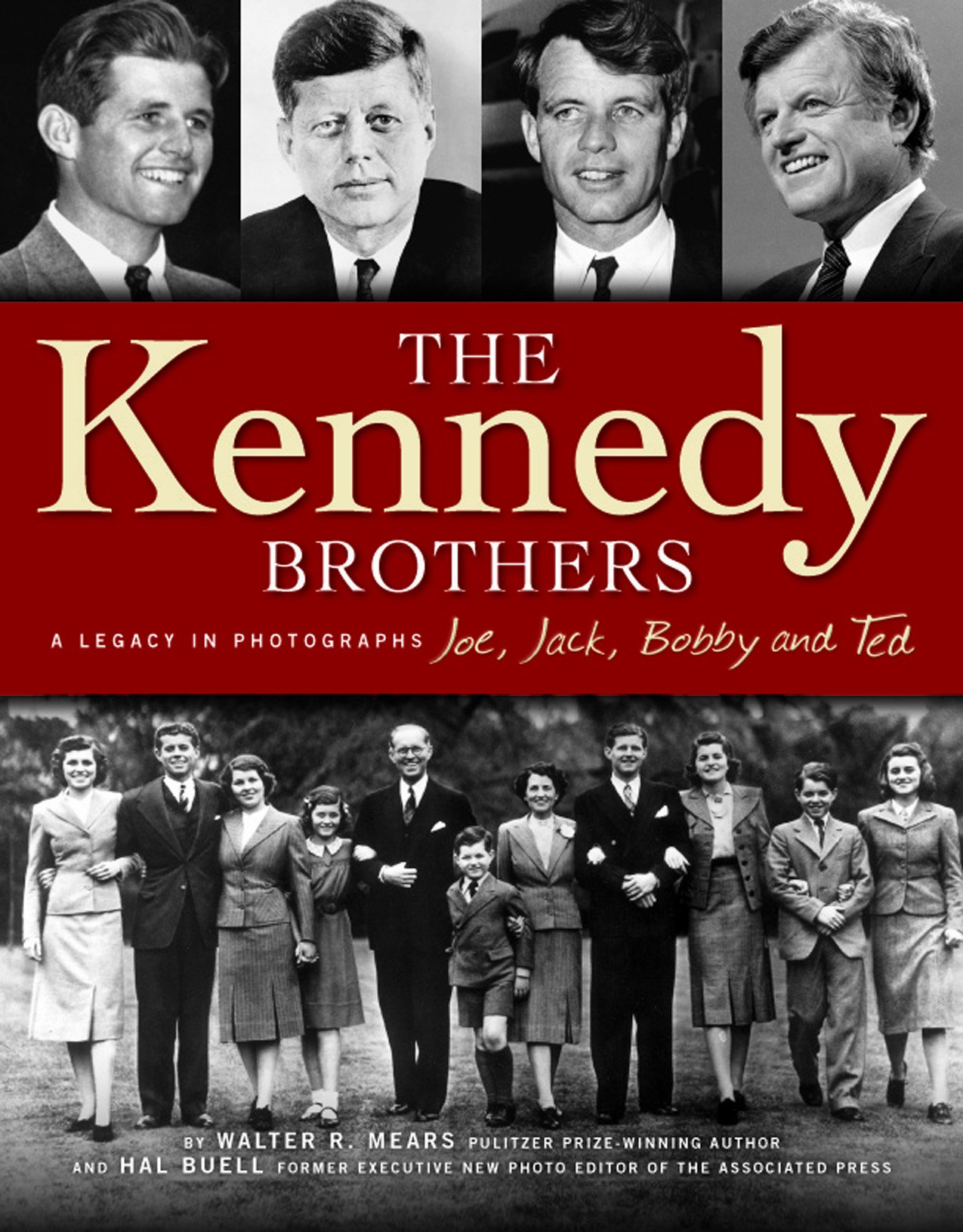 Download The Kennedy Brothers: Joe, Jack, Bobby and Ted A Legacy in Photographs PDF