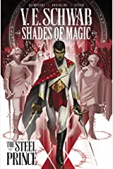 Shades of Magic Vol. 1: The Steel Prince (Shades of Magic - The Steel Prince) Kindle Edition