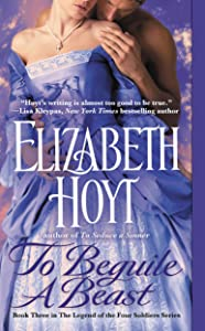 To Beguile a Beast (Legend of the Four Soldiers series Book 3)