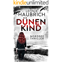 Dünenkind: Nordseethriller (German Edition)