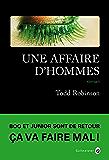 Une affaire d'hommes (Neo Noire) (French Edition)