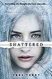 Shattered: Book 3 (Slated Trilogy)