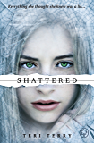 SLATED Trilogy: Shattered: Book 3: 3/3