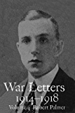 War Letters 1914-1918, Vol. 4: From an Officer with the British Territorial Army in Mesopotamia During the First World War (War Letters 1914–1918)