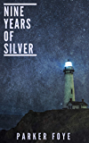 Nine Years of Silver (Love Has Claws Book 1)