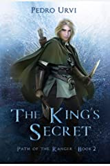 The King's Secret: (Path of the Ranger Book 2) Kindle Edition