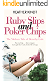 Ruby Slips and Poker Chips: A Modern Day Wizard of Oz Romantic Comedy (English Edition)