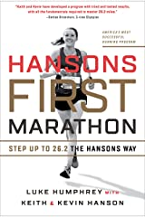 Hansons First Marathon: Step Up to 26.2 the Hansons Way Kindle Edition