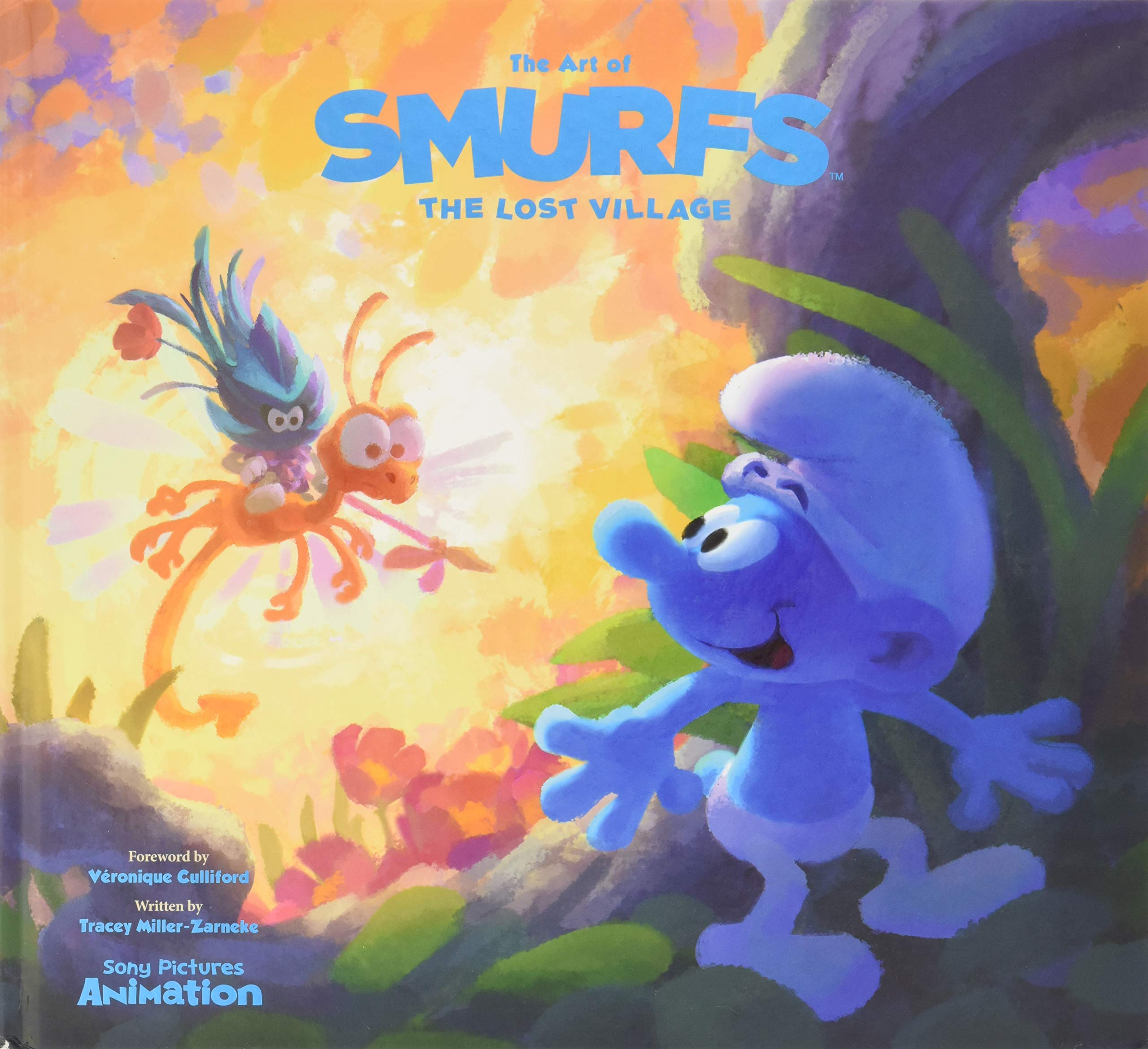 The Art Of Smurfs The Lost Village Miller Zarneke Tracey Culliford Veronique 9781944903107 Amazon Com Books
