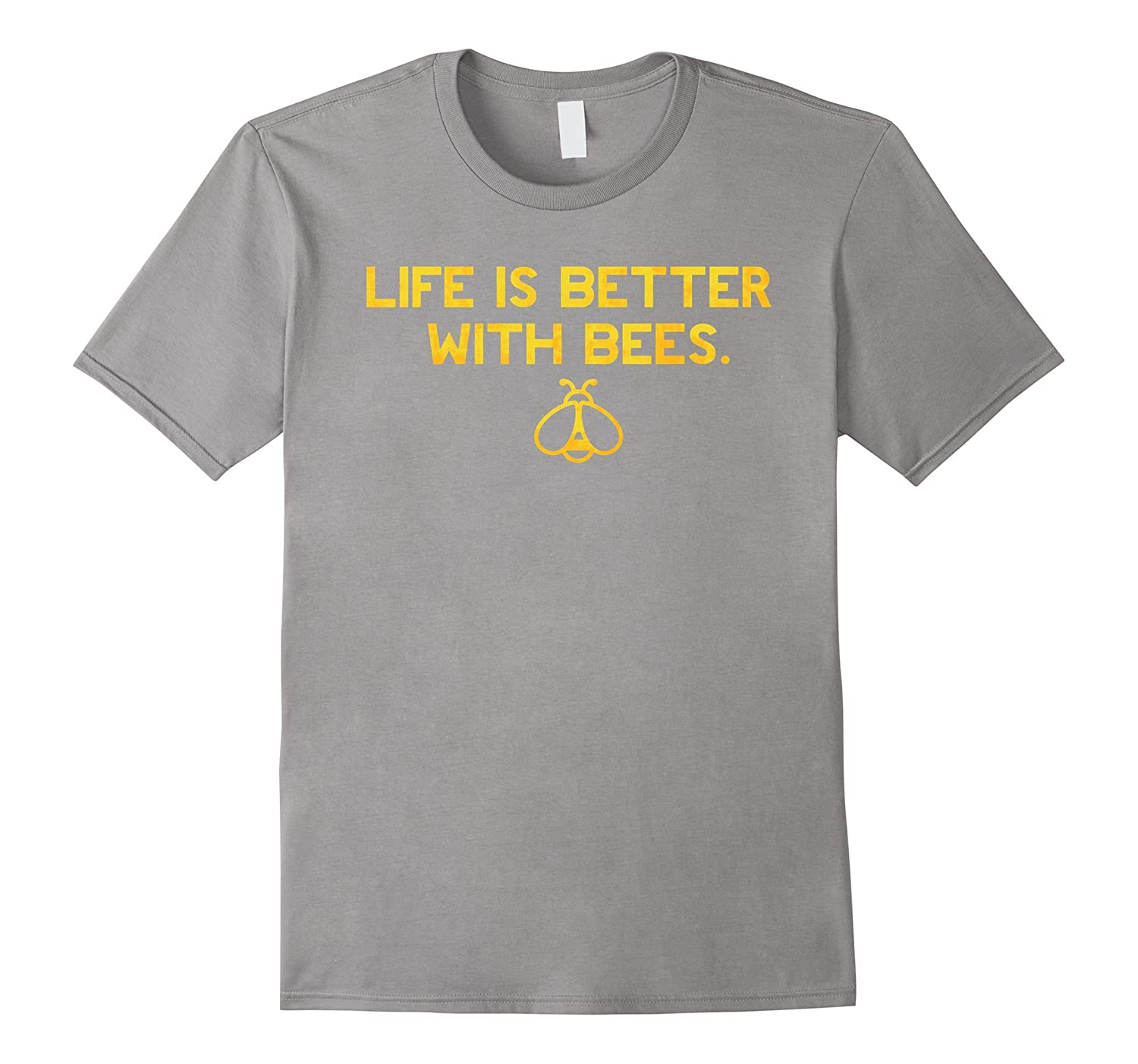 Life is Better with Bees Environmental Beekeeper T Shirt
